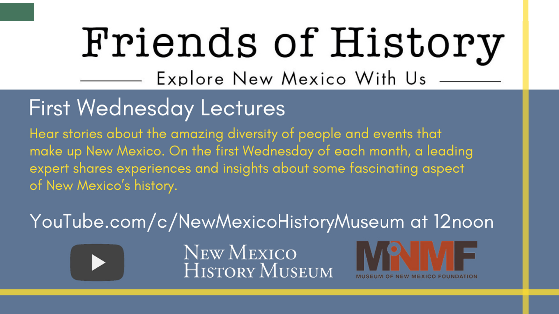 Friends of History | Explore New Mexico With Us